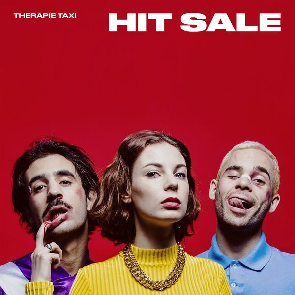 Therapie TAXI - Hit Sale (feat. Roméo Elvis)