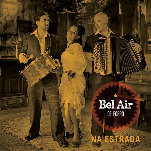 Bel Air de Forro - Avec elle