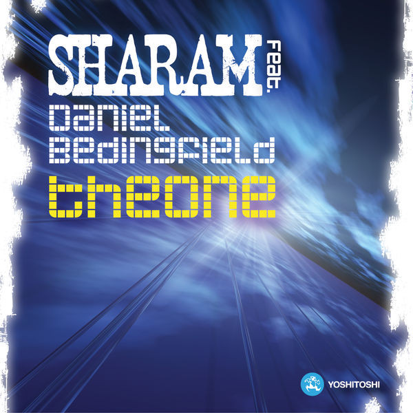 Sharam - The One (UK Radio Edit) [feat. Daniel Bedingfield]