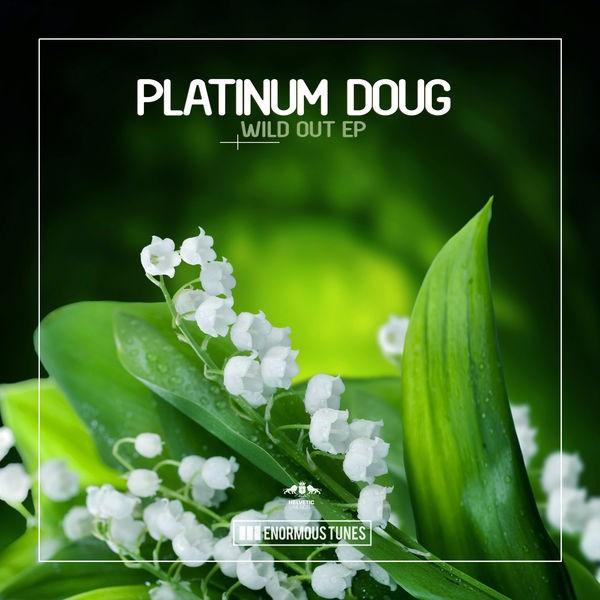 Platinum Doug - Get High, Live Life (Original Club Mix)