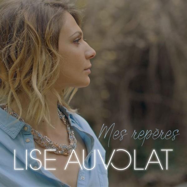 Lise Auvolat - Mes repères