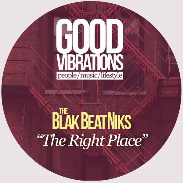 The Blak Beatniks - The Right Place (Deepa Radio Edit)