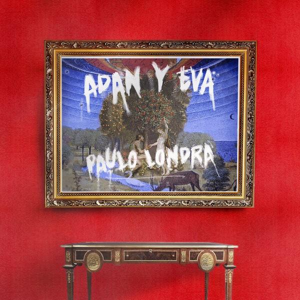Paulo Londra - Adan y Eva