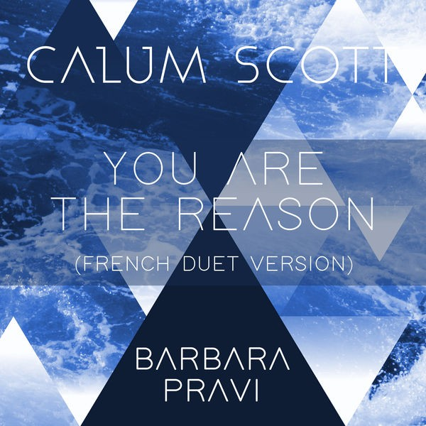 Calum Scott & Barbara Pravi - You Are The Reason