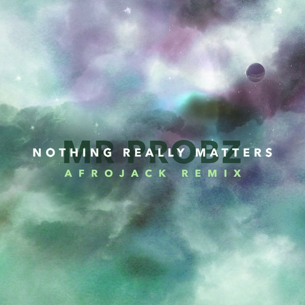 Nothing Really Matters - Afrojack Remix Radio Edit