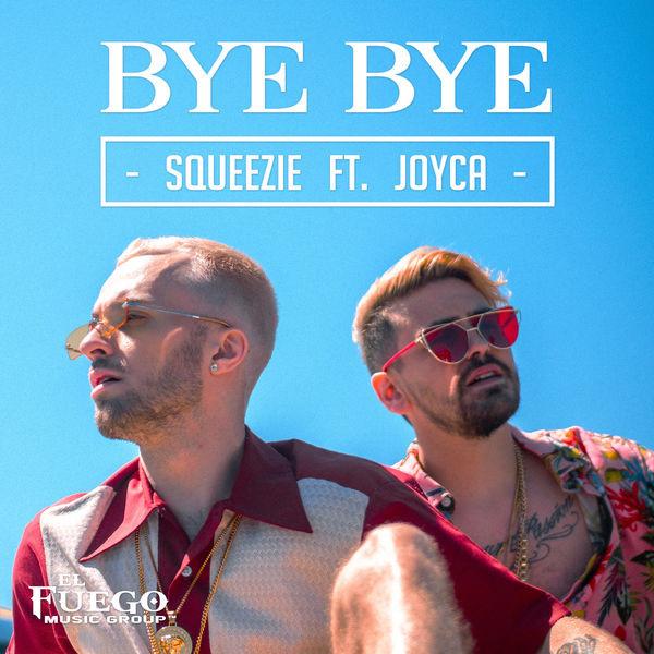 SQUEEZIE - Bye bye