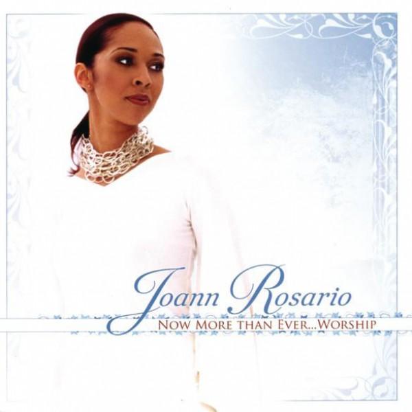 Joann Rosario - Thanks Be Unto God