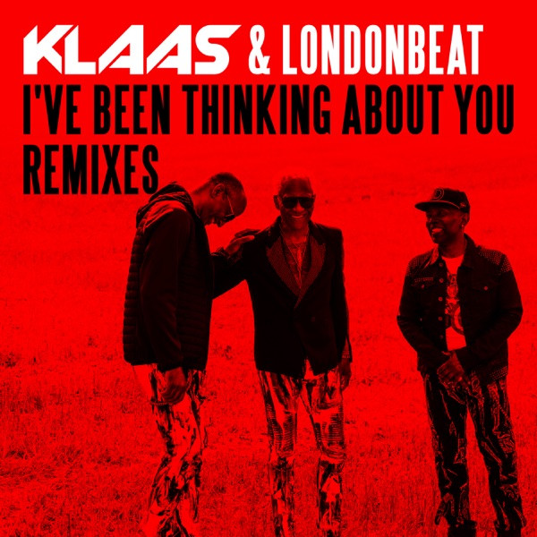 KLAAS & LONDONBEAT - I'VE BEEN THINKING ABOUT YOU (KLAAS REMIX)