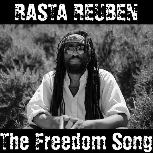 Rasta Reuben Kwabena - The Freedom Song