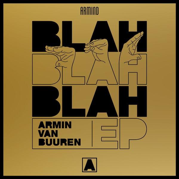 Armin van Buuren - Blah Blah Blah