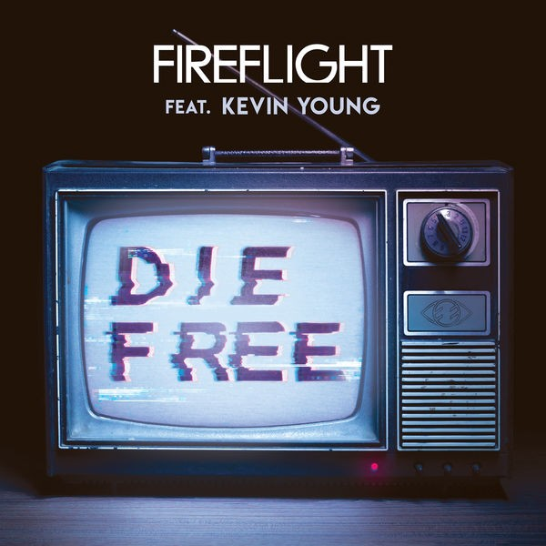Fireflight - Die Free