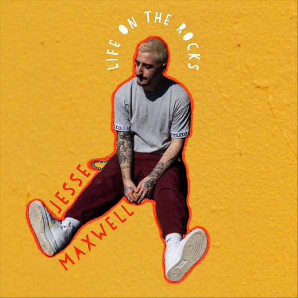 Jesse Maxwell - Life on the Rocks