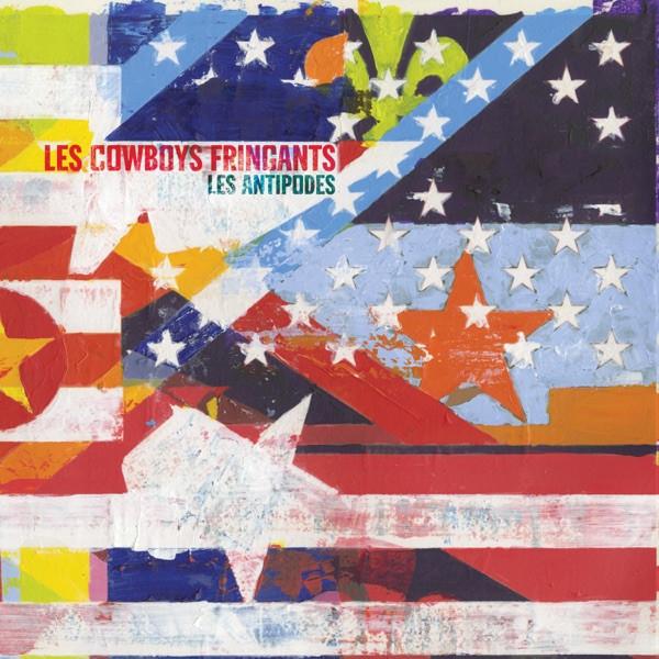 LES COWBOYS FRINGUANTS - L'Amérique Pleure