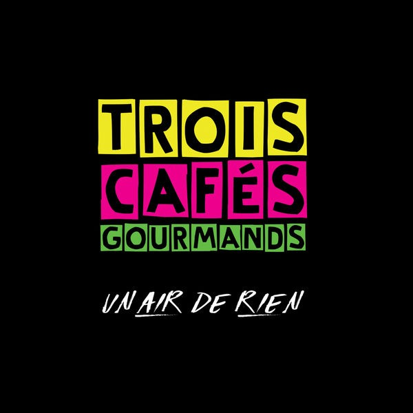 Trois Cafés Gourmands - Évidemment