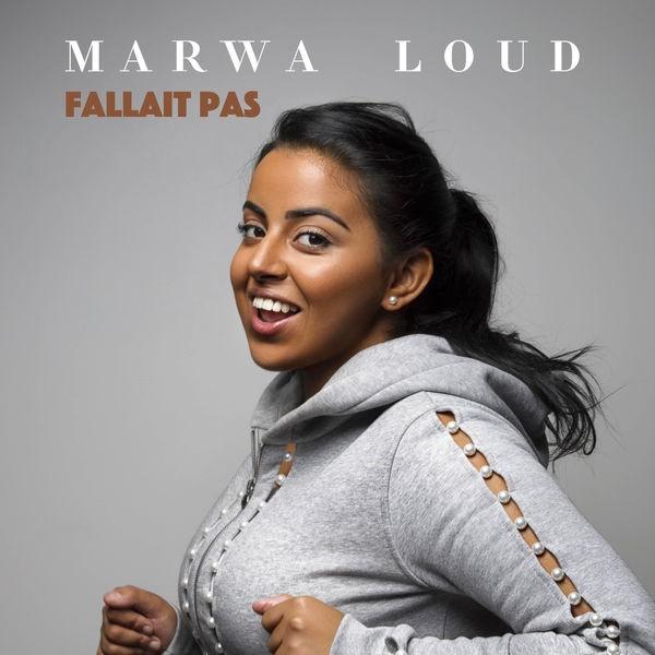 Marwa Loud - Fallait pas