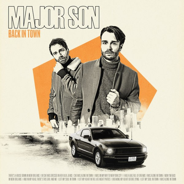 MAJOR SON - BACK IN TOWN