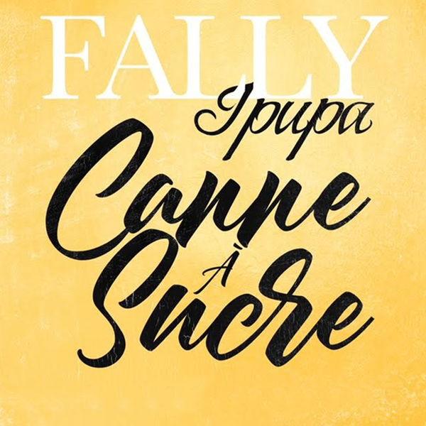 Fally Ipupa - Canne A sucre