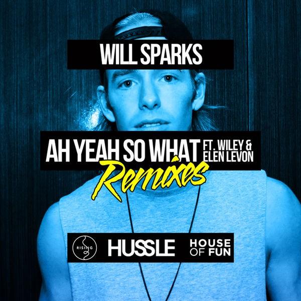 Ah Yeah So What (feat. Wiley, Elen Levon) - SCNDL Remix