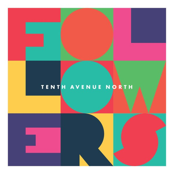 Tenth Avenue North - Control [Somehow You Want Me]