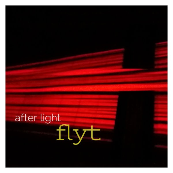Flyt - Everything Anything (After Light EP)
