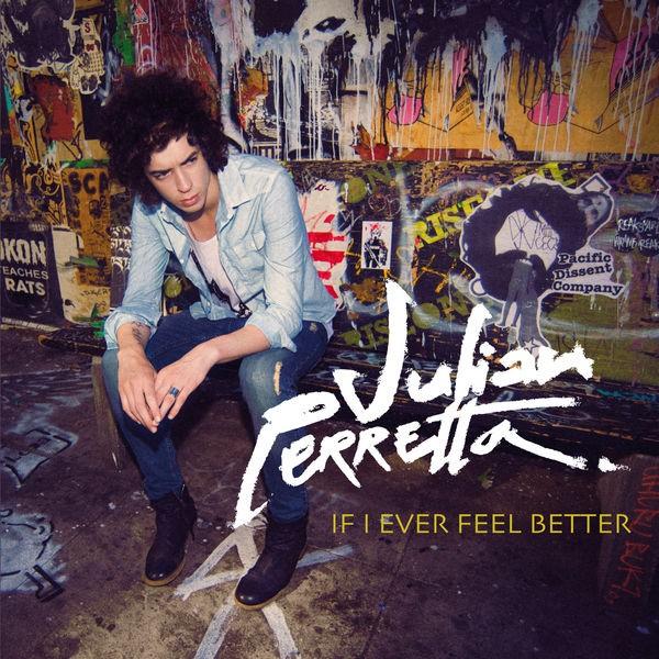 If I Ever Feel Better