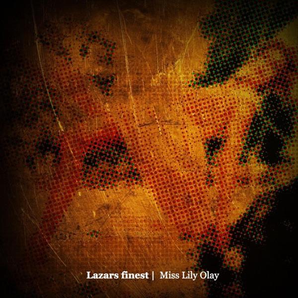 Lazars Finest - Miss Lily Olay