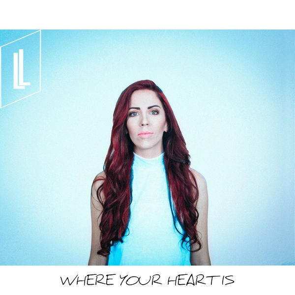 Lydia Laird - Where Your Heart Is