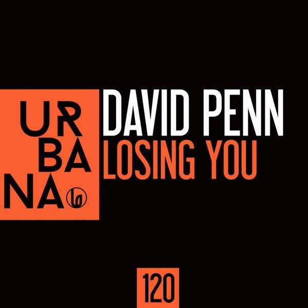 David Penn - Losing You