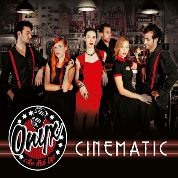 Onyx and the Red Lips - Cinematic