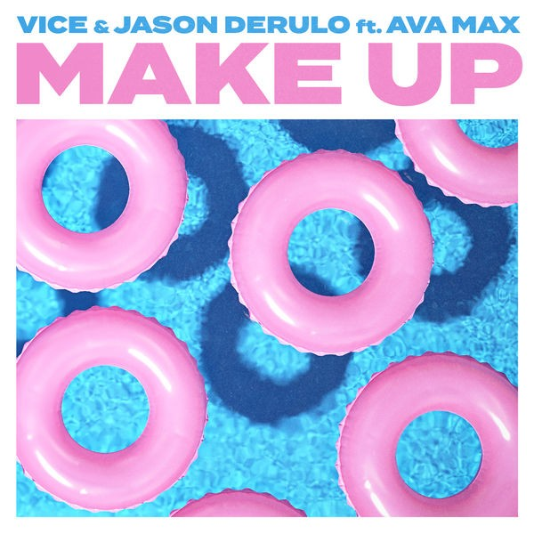 Vice + Jason Derulo - Make up (feat. Ava Max)