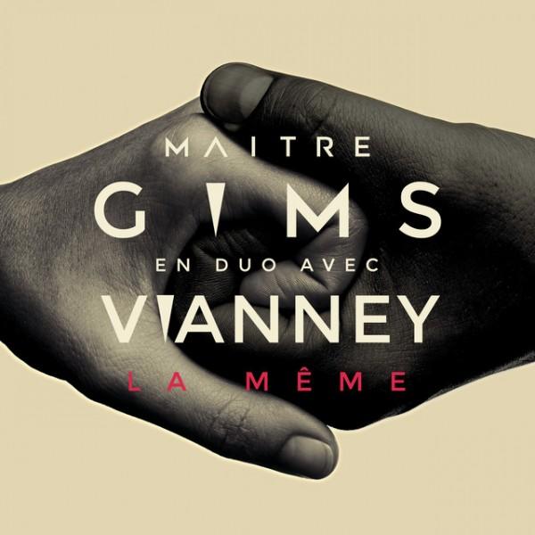 MAITRE GIMS + VIANNEY - La Même