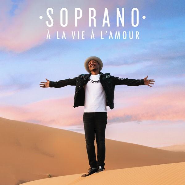 Soprano - - À la vie à l'amour