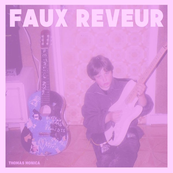 THOMAS MONICA - FAUX REVEUR