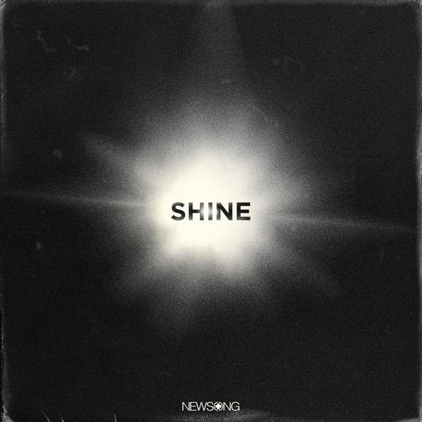 Newsong - Shine