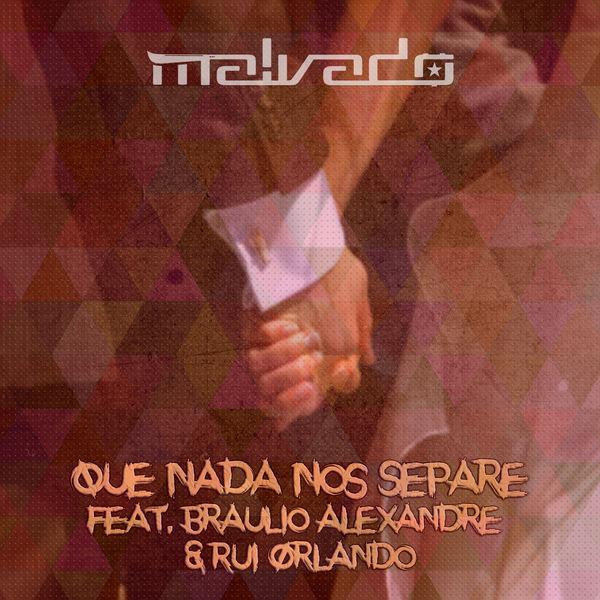 Braúlio Alexandre & Rui Orlando - Que nada nos separe