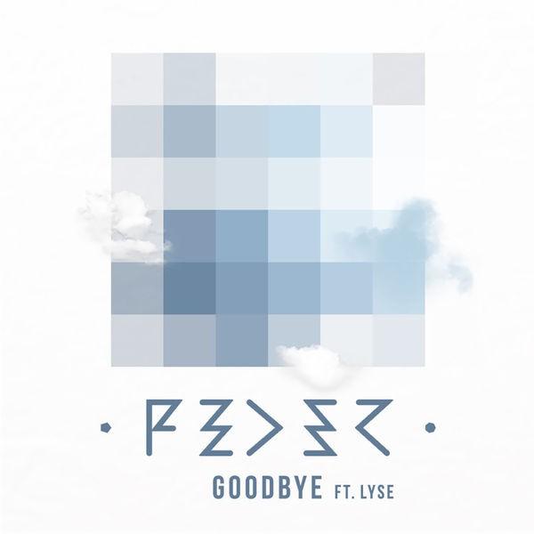 Feder - Goodbye (Radio Edit) (feat. Lyse)