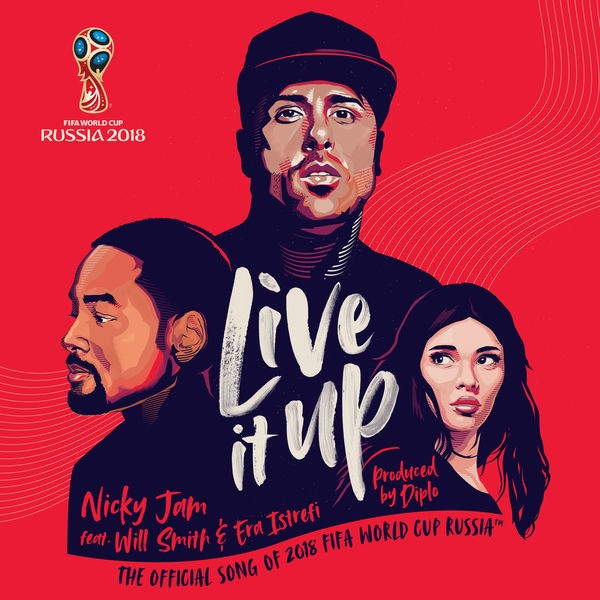 Live It Up - Official Song 2018 FIFA World Cup Russia