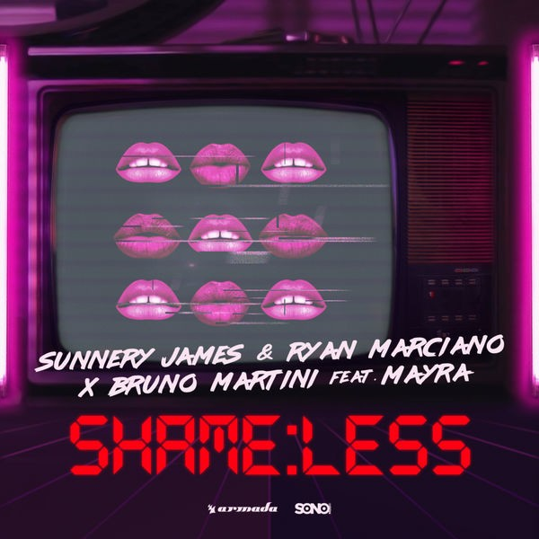 SUNNERY JAMES & RYAN MARCIANO X BRUNO MARTINI FEAT MAYRA - SHAMELESS
