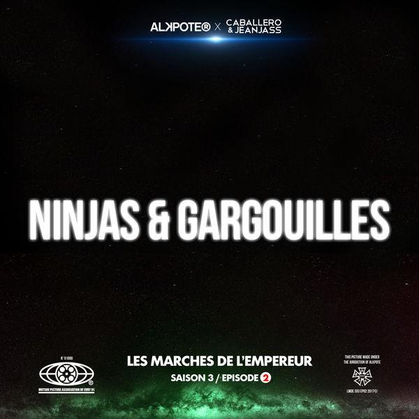 Ninjas et gargouilles - Les marches de l'empereur Saison 3 / épisode 2