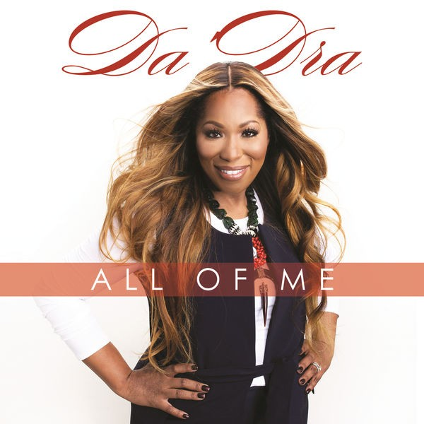 Da'Dra - All of Me/I Surrender All