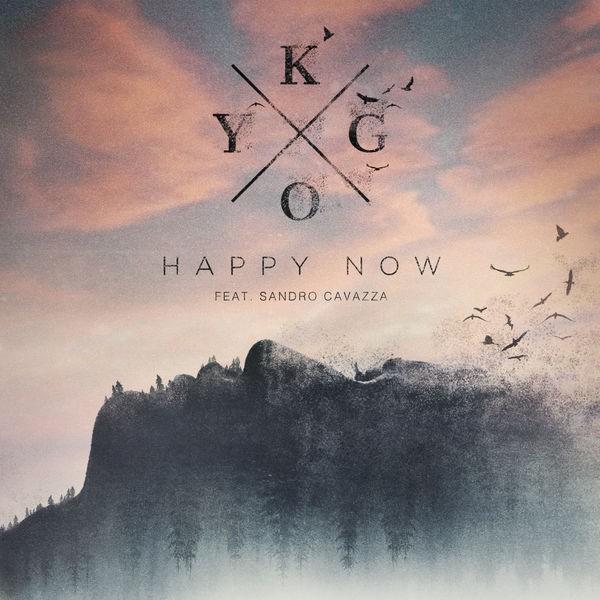 KYGO FEAT SANDRO CAVAZZA - HAPPY NOW