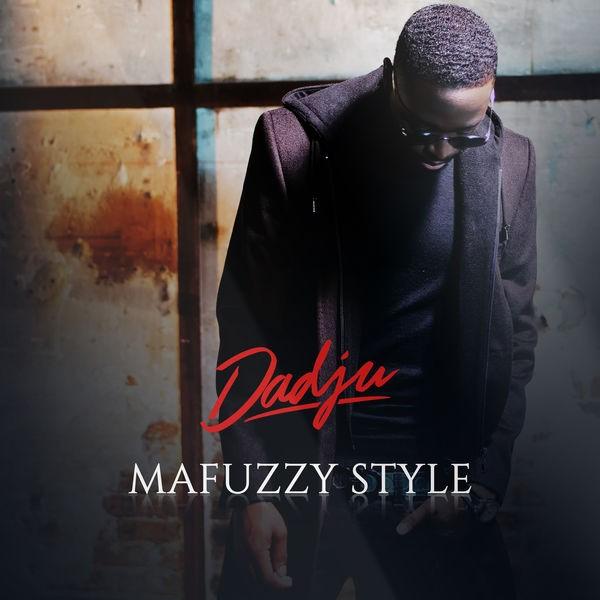 DADJU - Mafuzzy Style