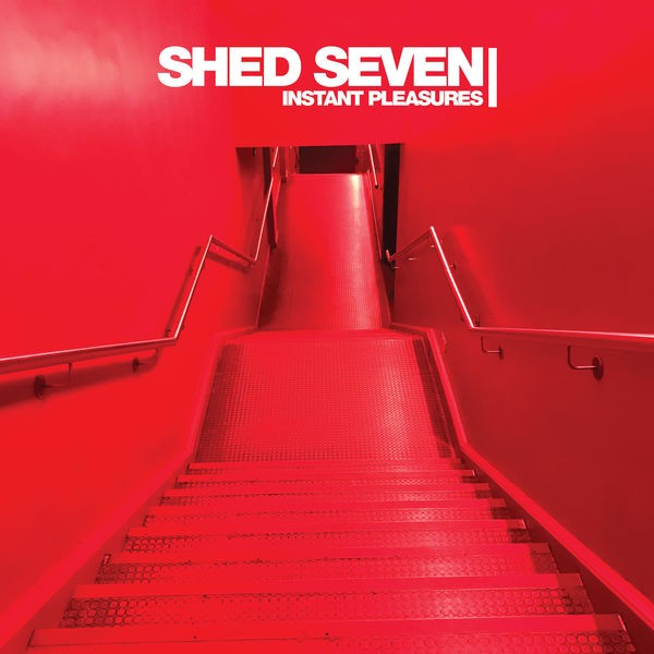 Shed SEVEN - Better Days