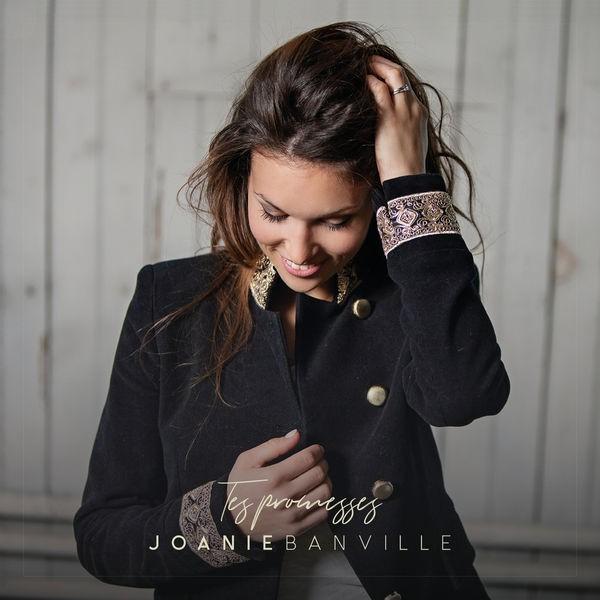 Joanie Banville - Tes promesses