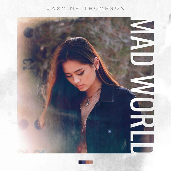 JASMINE THOMPSON - MAD WORLD