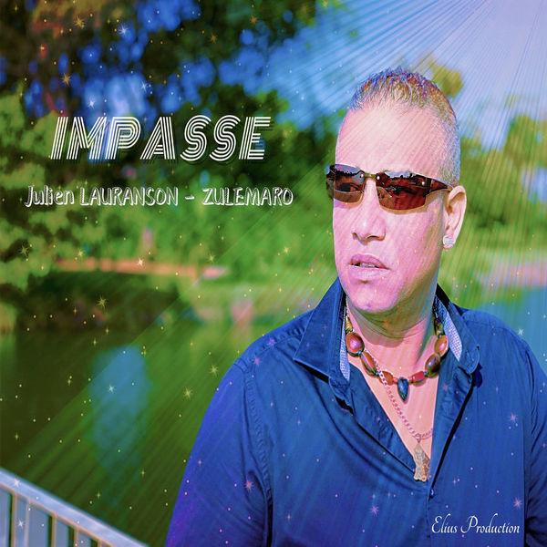 Julien Lauranson-Zulémaro - Impasse