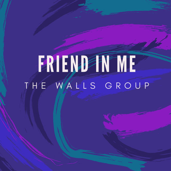 The Walls Group - Friend in me