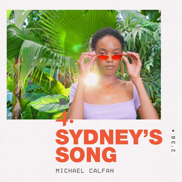 MICHAEL CALFAN - SYDNEY'S SONG