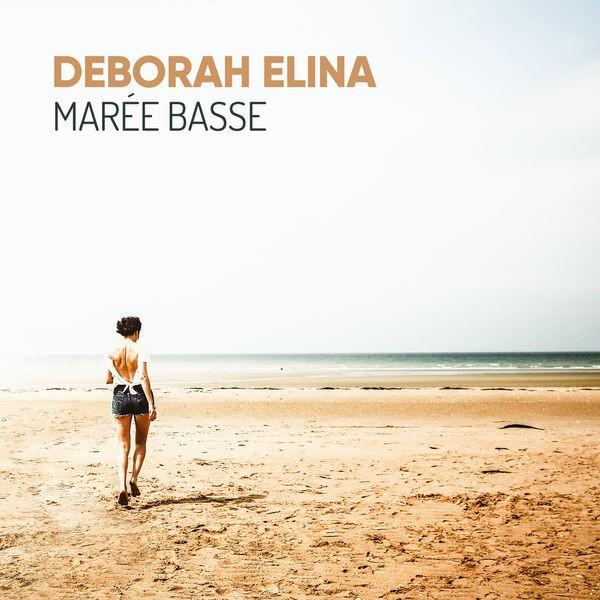 Deborah Elina - Marée Basse