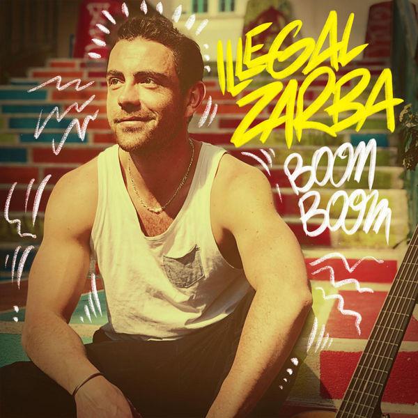 Illegal Zarba - Boom Boom